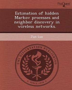 Estimation of Hidden Markov Processes and Neighbor Discovery in Wireless Networks