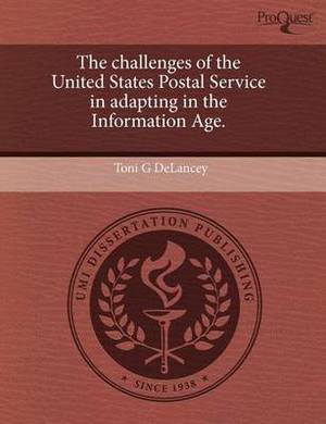 The Challenges of the United States Postal Service in Adapting in the Information Age