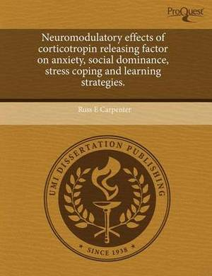 Neuromodulatory Effects of Corticotropin Releasing Factor on Anxiety