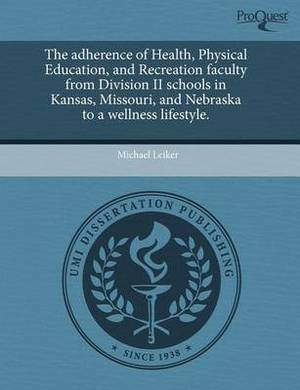 The Adherence of Health