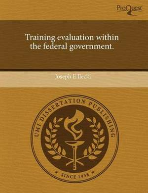 Training Evaluation Within the Federal Government