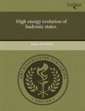 High Energy Evolution of Hadronic States
