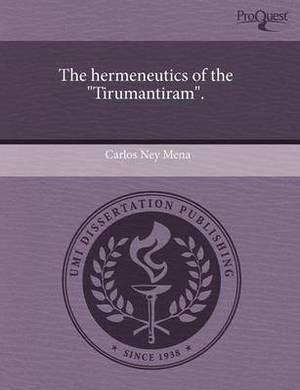 The Hermeneutics of the Tirumantiram.