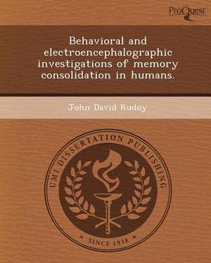 Behavioral and Electroencephalographic Investigations of Memory Consolidation in Humans