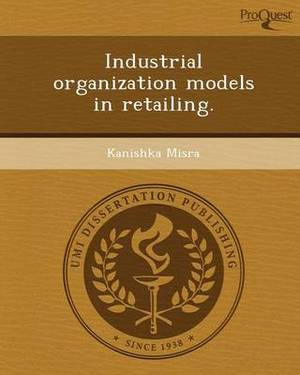 Industrial Organization Models in Retailing