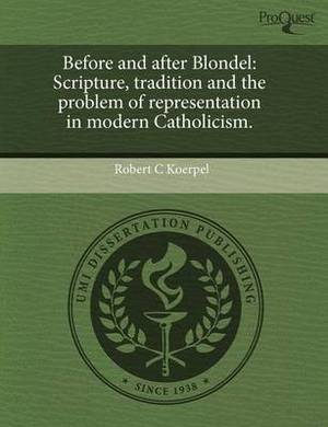 Before and After Blondel: Scripture