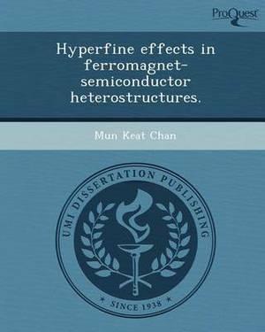 Hyperfine Effects in Ferromagnet-Semiconductor Heterostructures