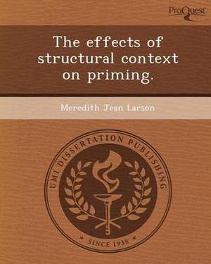 The Effects of Structural Context on Priming