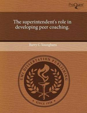 The Superintendent's Role in Developing Peer Coaching