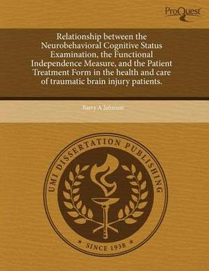 Relationship Between the Neurobehavioral Cognitive Status Examination