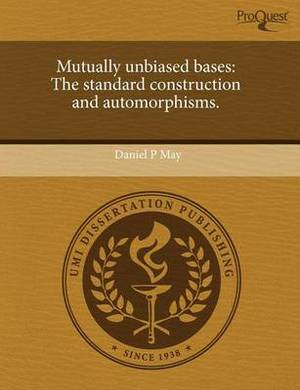 Mutually Unbiased Bases: The Standard Construction and Automorphisms