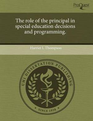 The Role of the Principal in Special Education Decisions and Programming