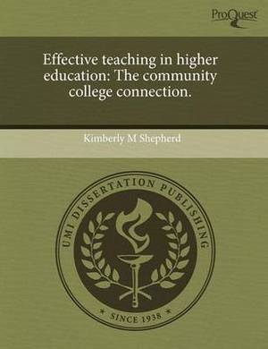 Effective Teaching in Higher Education: The Community College Connection