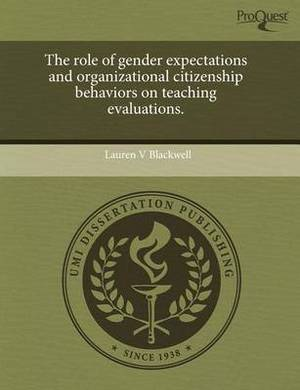 The Role of Gender Expectations and Organizational Citizenship Behaviors on Teaching Evaluations