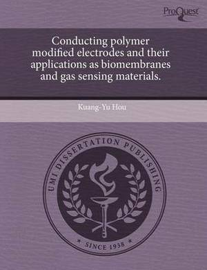 Conducting Polymer Modified Electrodes and Their Applications as Biomembranes and Gas Sensing Materials