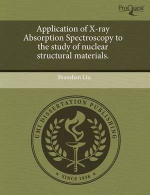 Application of X-Ray Absorption Spectroscopy to the Study of Nuclear Structural Materials