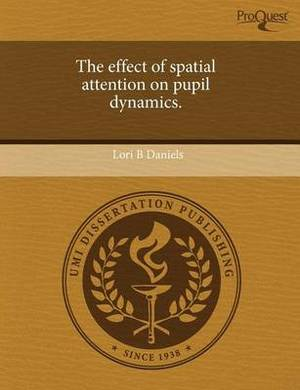 The Effect of Spatial Attention on Pupil Dynamics