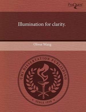 Illumination for Clarity