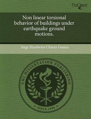 Non Linear Torsional Behavior of Buildings Under Earthquake Ground Motions