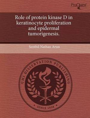 Role of Protein Kinase D in Keratinocyte Proliferation and Epidermal Tumorigenesis