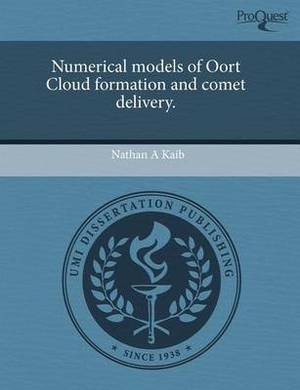 Numerical Models of Oort Cloud Formation and Comet Delivery