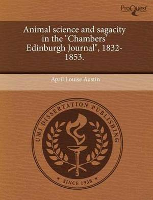 Animal Science and Sagacity in the Chambers' Edinburgh Journal, 1832-1853