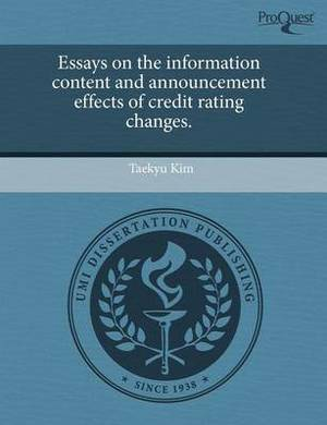 Essays on the Information Content and Announcement Effects of Credit Rating Changes
