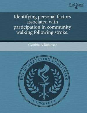 Identifying Personal Factors Associated with Participation in Community Walking Following Stroke