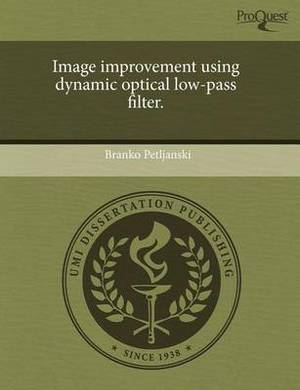 Image Improvement Using Dynamic Optical Low-Pass Filter