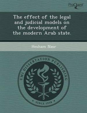 The Effect of the Legal and Judicial Models on the Development of the Modern Arab State
