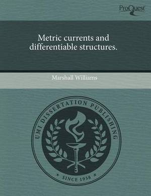 Metric Currents and Differentiable Structures
