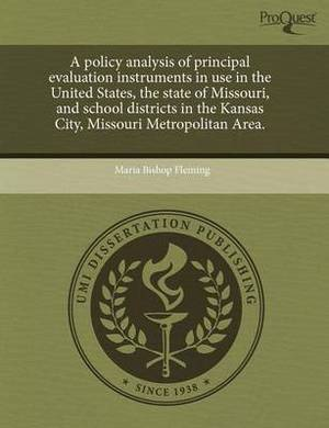A Policy Analysis of Principal Evaluation Instruments in Use in the United States