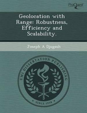 Geolocation with Range: Robustness