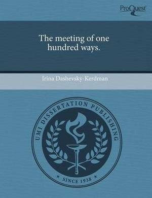 The Meeting of One Hundred Ways
