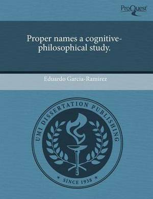 Proper Names a Cognitive-Philosophical Study