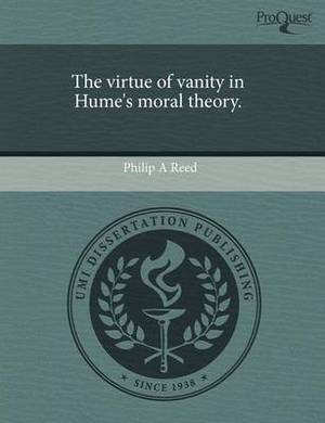 The Virtue of Vanity in Hume's Moral Theory