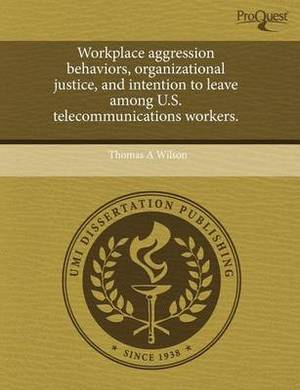 Workplace Aggression Behaviors