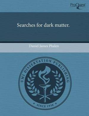 Searches for Dark Matter