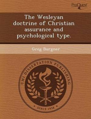 The Wesleyan Doctrine of Christian Assurance and Psychological Type