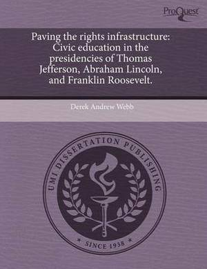 Paving the Rights Infrastructure: Civic Education in the Presidencies of Thomas Jefferson