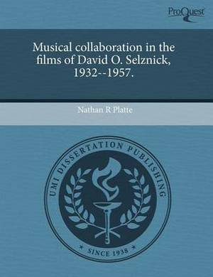 Musical Collaboration in the Films of David O
