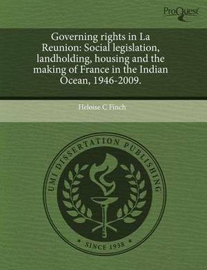 Governing Rights in La Reunion: Social Legislation