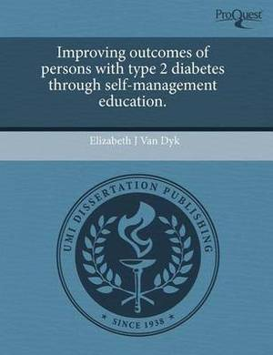 Improving Outcomes of Persons with Type 2 Diabetes Through Self-Management Education