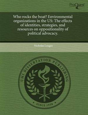 Who Rocks the Boat? Environmental Organizations in the Us: The Effects of Identities