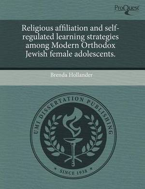 Religious Affiliation and Self-Regulated Learning Strategies Among Modern Orthodox Jewish Female Adolescents