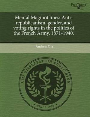 Mental Maginot Lines: Anti-Republicanism