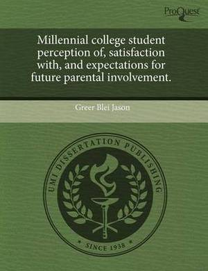 Millennial College Student Perception of