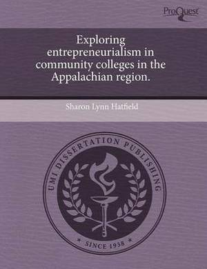 Exploring Entrepreneurialism in Community Colleges in the Appalachian Region