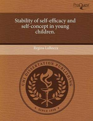 Stability of Self-Efficacy and Self-Concept in Young Children