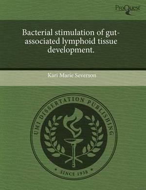 Bacterial Stimulation of Gut-Associated Lymphoid Tissue Development